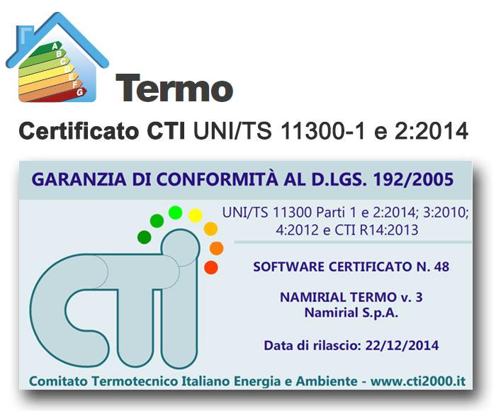 Termo ha ottenuto il certificato n° 48 del 22/12/2014 dal CTI