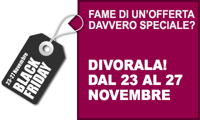 Black friday 2020 - Divora l'offerta