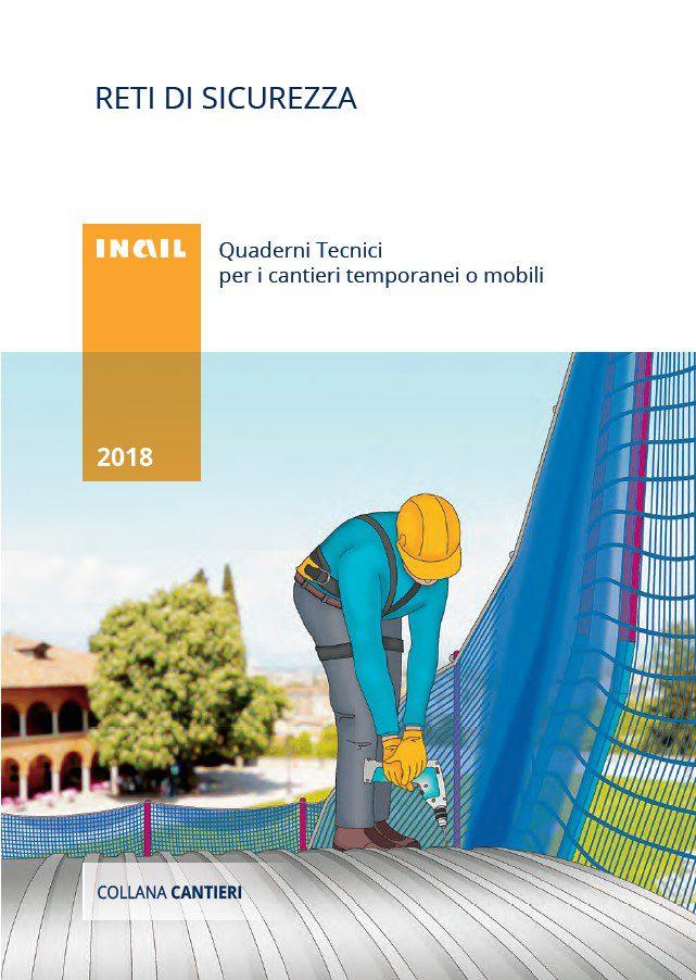 Reti di sicurezza - Quaderni tecnici per i cantieri temporanei o mobili - INAIL