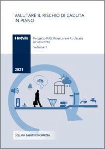 Manuale INAIL - Valutare il rischio di caduta in piano